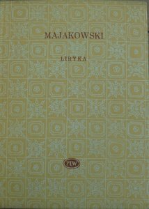 Włodzimierz Majakowski • Liryka [Biblioteka Poetów]