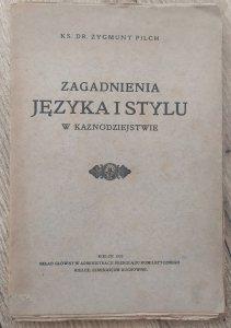 Zygmunt Pilch • Zagadnienia języka i stylu w kaznodziejstwie