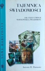 Antonio Damasio • Tajemnica świadomości