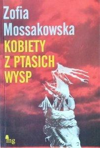 Zofia Mossakowska • Kobiety z Ptasich Wysp