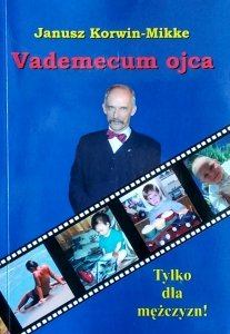 Janusz Korwin-Mikke • Vademecum ojca