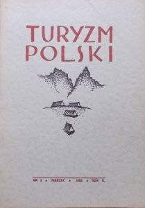 red. Dr Stanisław Leszczyński • Turyzm Polski nr 3/1939