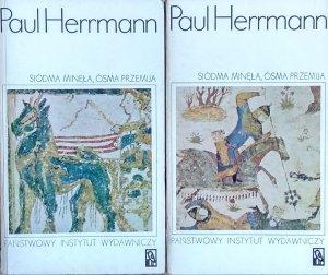 Paul Herrmann • Siódma minęła, ósma przemija. Przygody najwcześniejszych odkryć [archeologia]