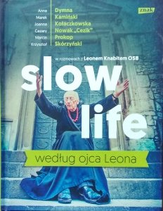 Leon Knabit • Slow life według Ojca Leona