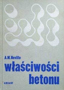 A.M. Neville • Właściwości betonu