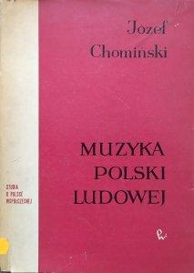 Józef Chomiński • Muzyka Polski Ludowej