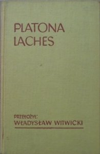 Władysław Witwicki • Platona Laches