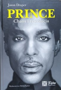 Jason Draper • Prince. Chaos i rewolucja