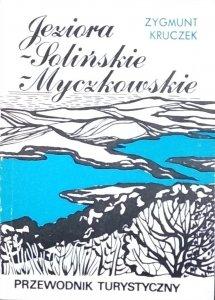Zygmunt Kruczek • Jeziora Solińskie i Myczkowskie