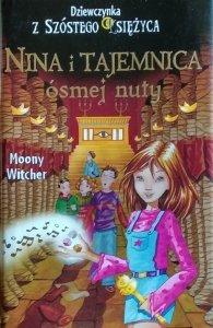Moony Witcher • Nina i tajemnica ósmej nuty