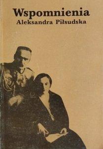 Aleksandra Piłsudska • Wspomnienia