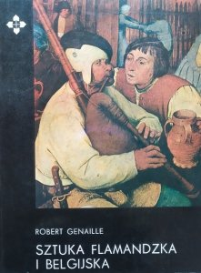 Robert Genaille • Sztuka flamandzka i belgijska