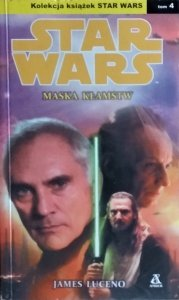 James Luceno • Stars Wars. Maska kłamstw