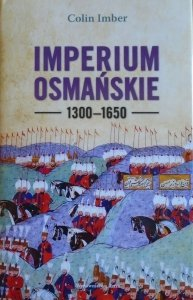 Colin Imber • Imperium Osmańskie 1300-1650