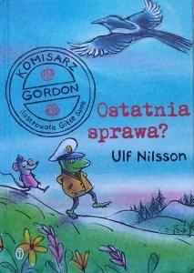 Ulf Nilsson• Ostatnia sprawa? Komisarz Gordon