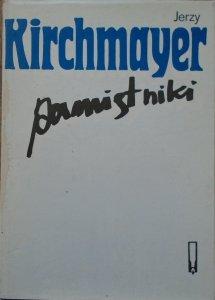 Jerzy Kirchmayer • Pamiętniki