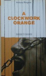 Anthony Burgess • A Clockwork Orange