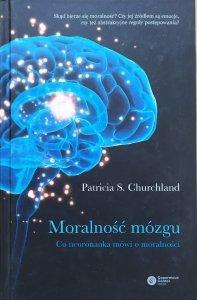 Patricia S. Churchland • Moralność mózgu