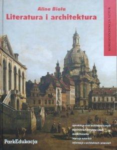 Alina Biała • Literatura i architektura. Korespondencja sztuk