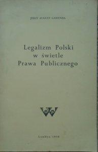 Jerzy August Gawenda • Legalizm Polski w świetle Prawa Publicznego