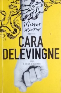 Cara Delevingne • Mirror mirror