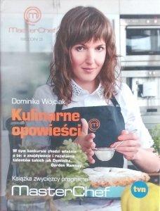 Dominika Wójciak • Kulinarne opowieści