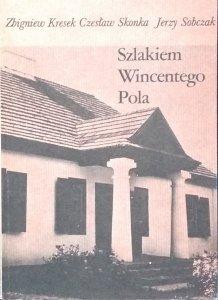 Zbigniew Kresek • Szlakiem Wincentego Pola