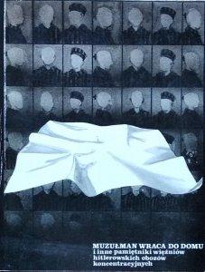 Stanisław Nowakowski • Muzułmanin wraca do domu i inne pamiętniki więźniów hitlerowskich obozów koncentracyjnych