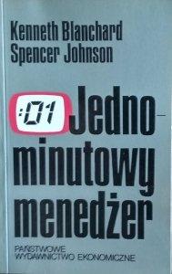 Ken Blanchard, Spencer Johnson • Jednominutowy menedżer.