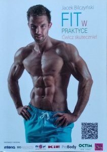 Jacek Bilczyński • FIT w praktyce. Ćwicz skutecznie