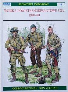 Gordon Rottman, Ron Volstad • Wojska powietrznodesantowe USA 1940-1990