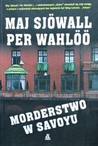 Per Wahloo, Maj Sjowallo • Morderstwo w Savoyu