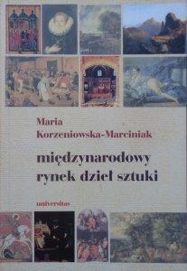 Maria Korzeniowska-Marciniak • Międzynarodowy rynek dzieł sztuki