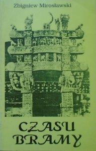 Zbigniew Mirosławski • Czasu bramy [dedykacja autorska]