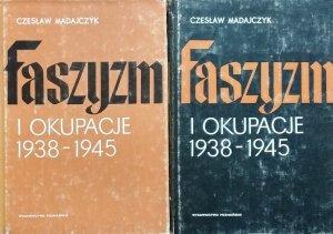 Czesław Madajczyk • Faszyzm i okupacje 1938-1945