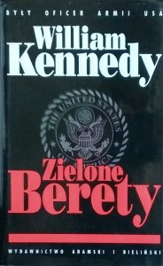 William Kennedy • Zielone Berety