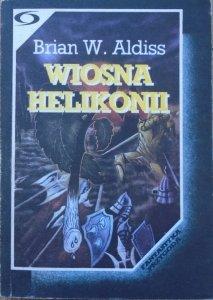 Brian W. Aldiss • Wiosna Helikonii
