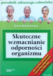 Zenon Abrachamowicz • Skuteczne wzmacnianie odporności organizmu