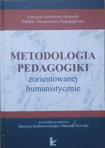 praca zbiorowa • Metodologia pedagogiki zorientowanej humanistycznie