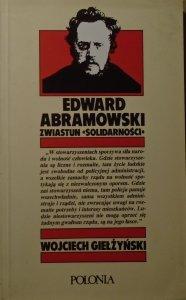 Wojciech Giełżyński • Edward Abramowski zwiastun 'Solidarności'
