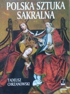 Tadeusz Chrzanowski • Polska sztuka sakralna