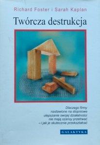 Robert Foster • Twórcza destrukcja