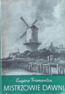 Eugene Fromentin • Mistrzowie dawni