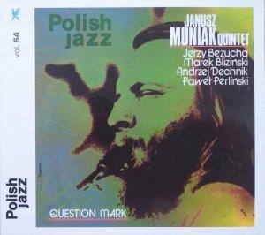 Janusz Muniak Quintet • Question Mark • CD [Polish Jazz vol. 54]