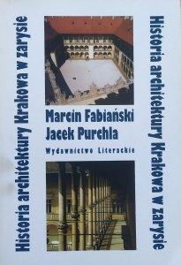 Jacek Purchla, Marcin Fabiański • Historia architektury Krakowa w zarysie