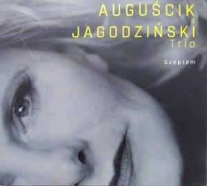 Auguścik & Jagodziński Trio • Szeptem • CD