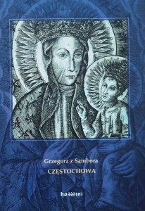 Grzegorz z Sambora • Częstochowa
