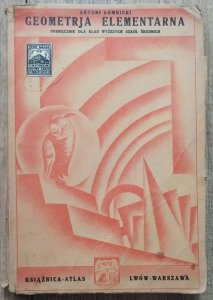 Antoni Łomnicki • Geometrja elementarna. Podręcznik  [1929]