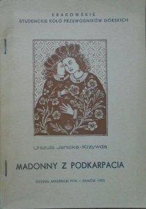 Urszula Janicka-Krzywda • Madonny z Podkarpacia
