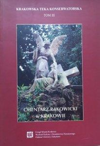 Cmentarz Rakowicki w Krakowie • Krakowska Teka Konserwatorska tom III